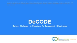 D e CODE Delivery Challenges in Operations for Development Effectiveness
