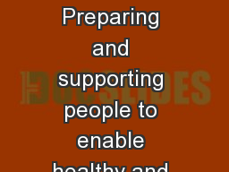 5   september  2017 Preparing and supporting people to enable healthy and sustainable change