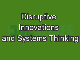 Disruptive Innovations and Systems Thinking