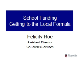 School Funding Getting to the Local Formula