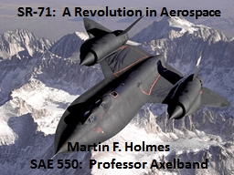 SR-71:  A Revolution in Aerospace PowerPoint PPT Presentation