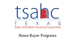 Home Buyer Programs About TSAHC