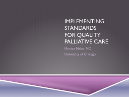 Implementing Standards  For Quality Palliative Care