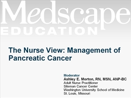 The Nurse View: Management of Pancreatic Cancer