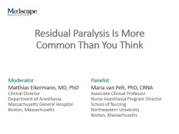 Residual Paralysis Is More Common Than You Think