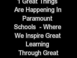 1 Great Things Are Happening In Paramount Schools  - Where We Inspire Great Learning Through Great