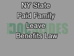 NY State Paid Family Leave Benefits Law PowerPoint PPT Presentation