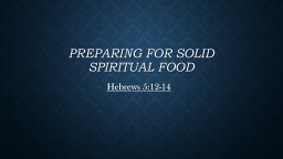 Preparing for Solid  spiritual food