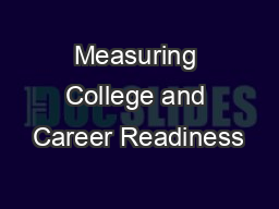 Measuring College and Career Readiness PowerPoint PPT Presentation