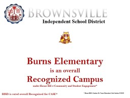 Burns Elementary  is an overall PowerPoint PPT Presentation