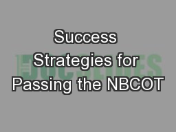 Success Strategies for Passing the NBCOT