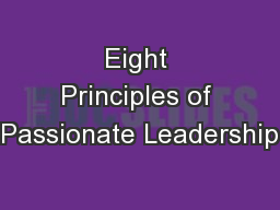 Eight Principles of Passionate Leadership