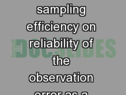 The effect of variable sampling efficiency on reliability of the observation error as a measure of