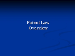Patent Law Overview Outline