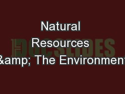 Natural Resources & The Environment