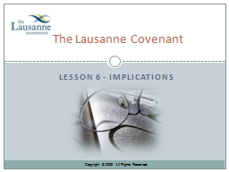 Lesson 6 - Implications The Lausanne Covenant