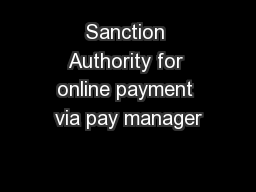 Sanction Authority for online payment via pay manager