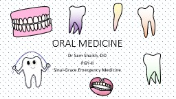 ORAL MEDICINE Dr Sam Shaikh, DO