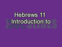 Hebrews 11 Introduction to