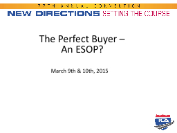 The  Perfect Buyer –