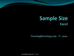Sample Size Excel GrowingKnowing.com   ©  2011