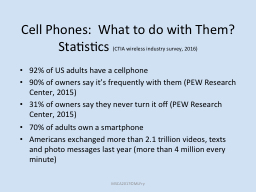 Cell Phones:  What to do with Them?
