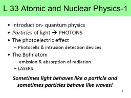 L 33 Atomic and Nuclear Physics-1