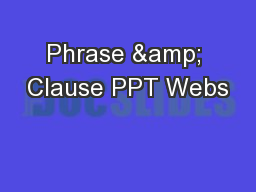 Phrase & Clause PPT Webs