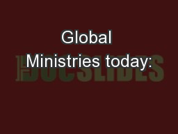 Global Ministries today: