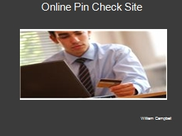 Online Pin Check Site William Campbell
