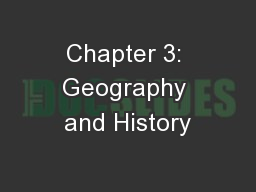 Chapter 3: Geography and History