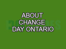 ABOUT CHANGE DAY ONTARIO