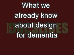What we already know about design for dementia
