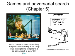 Games and adversarial search PowerPoint PPT Presentation