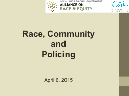 Race, Community and  Policing