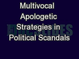 Multivocal  Apologetic Strategies in Political Scandals