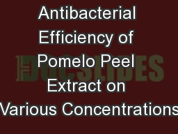 Antibacterial Efficiency of Pomelo Peel Extract on Various Concentrations