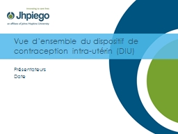 Vue d'ensemble du dispositif de contraception intra-utérin (DIU)