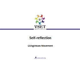 Self-reflection LivingValues Movement PowerPoint PPT Presentation