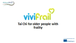 Tai Chi for older people with frailty