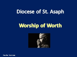 Diocese of St. Asaph Worship of Worth