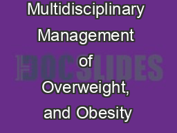 Multidisciplinary Management of Overweight, and Obesity