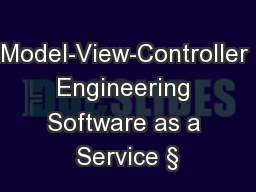 Model-View-Controller Engineering Software as a Service §