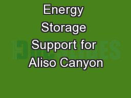 Energy Storage Support for Aliso Canyon