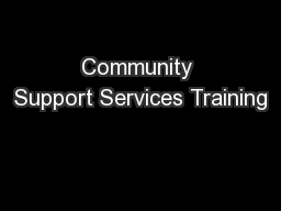 Community Support Services Training