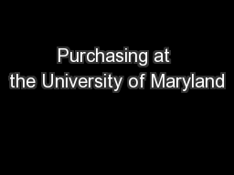 Purchasing at the University of Maryland