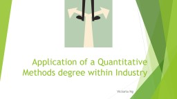 Application of a Quantitative Methods degree within Industry