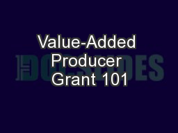 Value-Added Producer Grant 101