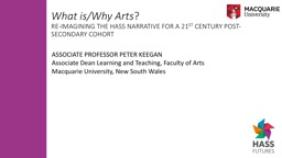 What is/Why Arts ? RE-IMAGINING THE HASS NARRATIVE FOR A 21