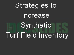 Strategies to Increase Synthetic Turf Field Inventory